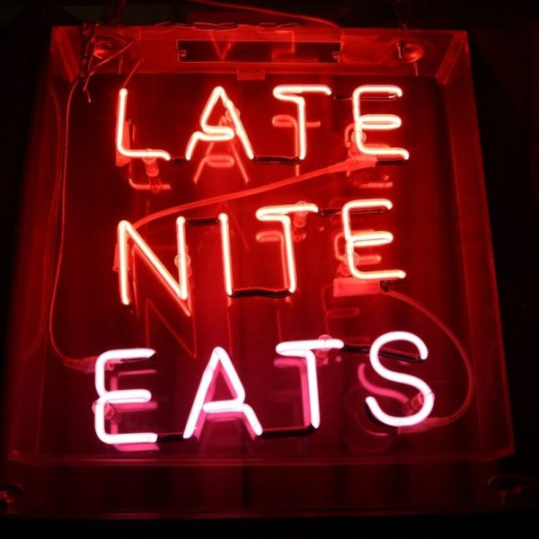 late night eating sign